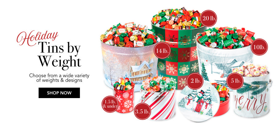 Holiday Tins by Weight