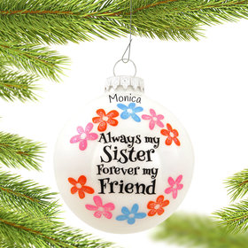 Personalized Always My Sister Forever My Friend Christmas Ornament