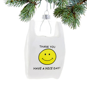 Thank You Have a Nice Day Christmas Ornament