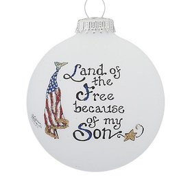 Land of the Free Because of My Son Christmas Ornament