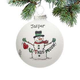 Personalized Love You This Much Christmas Ornament
