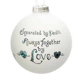 Separated By Death Always Together By Love Christmas Ornament