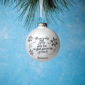Personalized Friend There Is Only One You Christmas Ornament