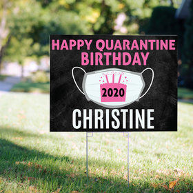 Personalized Quarantine Birthday Yard Sign