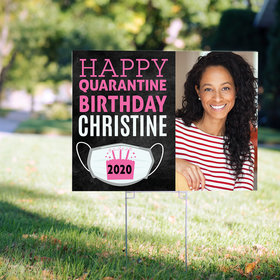 Personalized Quarantine Birthday Yard Sign with Photo