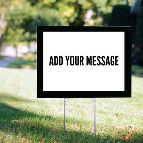 Custom Yard Sign - Add Your Message