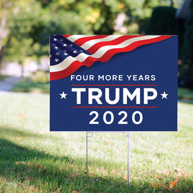 Yard Sign - Four More Years- Trump