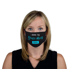 Personalized I Bring the Dance Moves Face Mask