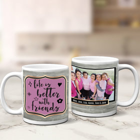 Personalized Life is Better with Friends 11oz Mug Empty