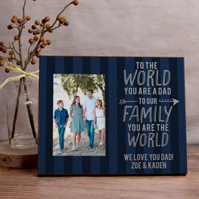 Personalized Picture Frame Dad Your Are the World