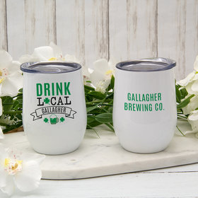 Personalized St. Patrick's Day Drink Local Wine Tumbler (12oz)