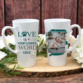 Personalized 17oz White Latte Mug - Love is a Four Legged Word
