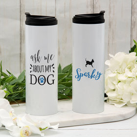 Personalized About My Dog - Chihuahua Stainless Steel Thermal Tumbler (16oz)
