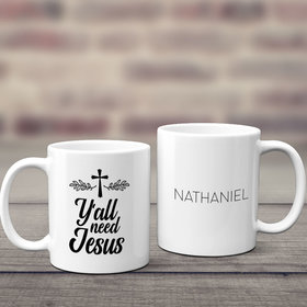Personalized Y'all Need Jesus 11oz Mug Empty