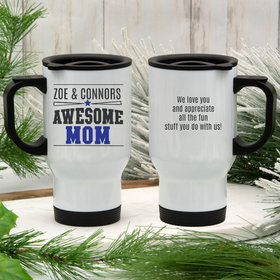 Personalized Travel Mug Gifts for Moms (14oz) - Awesome Mom