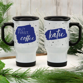 Personalized Travel Mug (14oz) - But First, Coffee