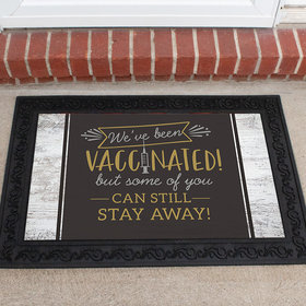 We've Been Vaccinated Doormat