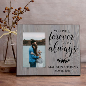 Personalized Picture Frame You Will Forever Be My Always