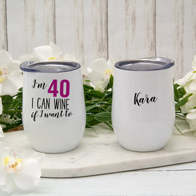 Personalized Wine If I Want To Wine Tumbler (12oz)