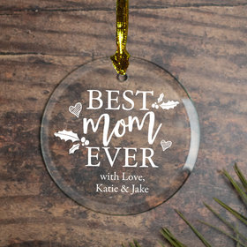 Personalized Best Mom Ever Christmas Ornament