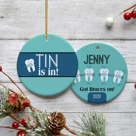 Personalized 'Tin is In!' Braces Christmas Ornament