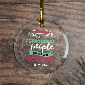 Personalized Strongest People Doctors Christmas Ornament