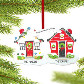 Personalized From Our House To Yours Neighbors or Friends Christmas Ornament