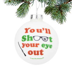 Personalized You'll Shoot Christmas Ornament