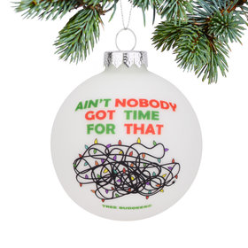 Personalized Ain't Nobody Christmas Ornament